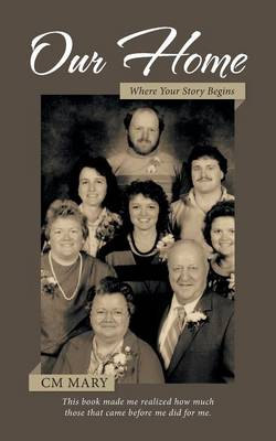 Our Home: Where Your Story Begins (Paperback)
