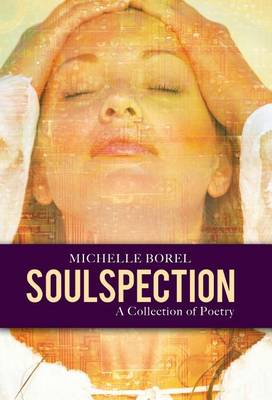 Soulspection: A Collection of Poetry (Hardback)