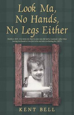 Look Ma, No Hands, No Legs Either (Paperback)
