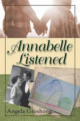 Annabelle Listened (Paperback)