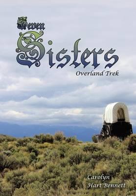 Seven Sisters: Overland Trek (Hardback)