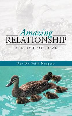 Amazing Relationship: All Out of Love (Paperback)