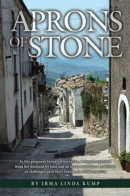 Aprons of Stone: A Novel Based on True Events (Paperback)