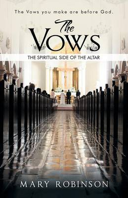 The Vows: The Spiritual Side of the Altar (Paperback)