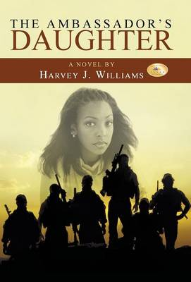 The Ambassador's Daughter (Hardback)