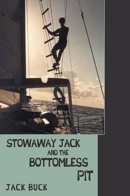 Stowaway Jack and the Bottomless Pit (Paperback)