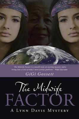 The Midwife Factor: A Lynn Davis Mystery (Paperback)