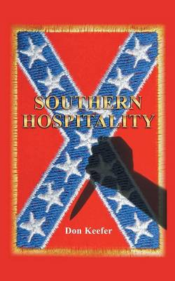 Southern Hospitality: Can an African American Family from New Jersey Find Happiness and Peace in the South? (Paperback)