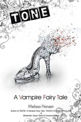 Tone: A Vampire Fairy Tale (Paperback)