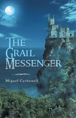 The Grail Messenger (Paperback)