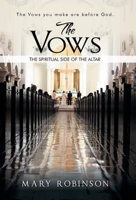 The Vows: The Spiritual Side of the Altar (Hardback)