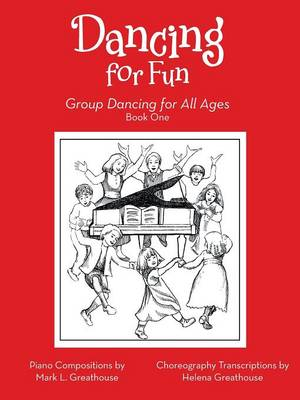 Dancing for Fun: Group Dancing for All Ages (Paperback)