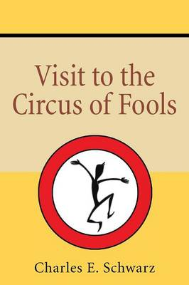 Visit to the Circus of Fools (Paperback)