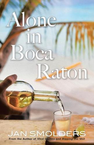 Alone in Boca Raton (Paperback)