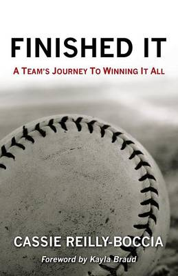 Finished It: A Team's Journey to Winning It All (Paperback)