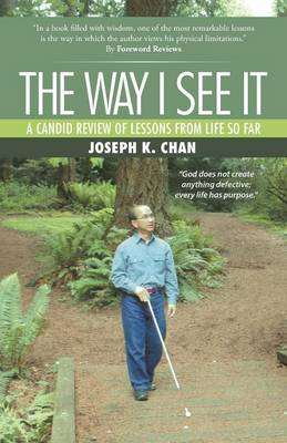 The Way I See It: A Candid Review of the Lessons from Life So Far (Paperback)