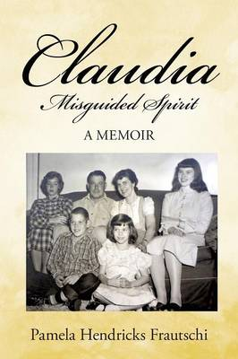 Claudia: Misguided Spirit (Paperback)
