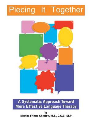 Piecing It Together: A Systematic Approach Toward More Effective Language Therapy (Paperback)