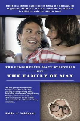 The Enlightened Man's Evolution Into the Family of Man (Paperback)