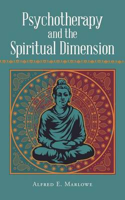 Psychotherapy and the Spiritual Dimension (Paperback)