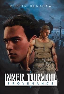Inner Turmoil: Provenance (Hardback)