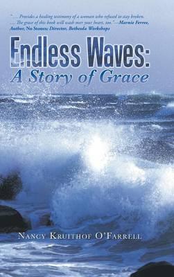 Endless Waves: A Story of Grace (Hardback)