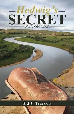Hedwig's Secret: War on War (Paperback)