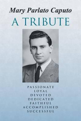 A Tribute (Paperback)