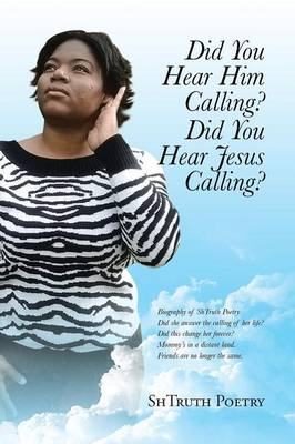 Did You Hear Him Calling? Did You Hear Jesus Calling? (Paperback)