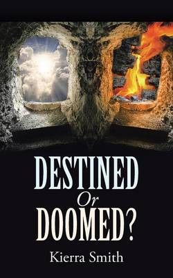 Destined or Doomed? (Paperback)