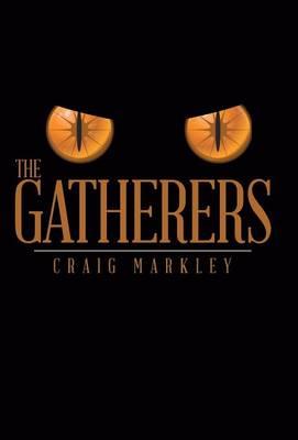 The Gatherers (Hardback)