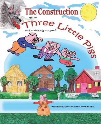 The Construction of the Three Little Pigs and Which Pig Are You? (Paperback)