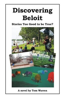 Discovering Beloit: Stories Too Good to Be True? (Paperback)