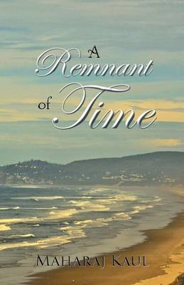 A Remnant of Time (Paperback)