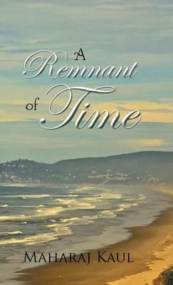 A Remnant of Time (Hardback)