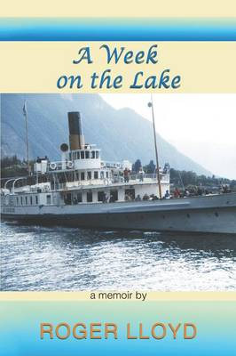 A Week on the Lake (Paperback)