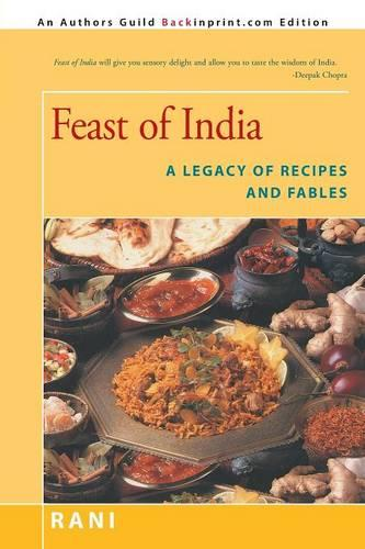 Feast of India: A Legacy of Recipes and Fables (Paperback)