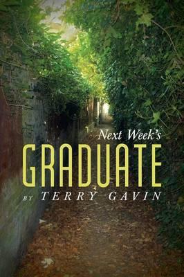 Next Week's Graduate (Paperback)