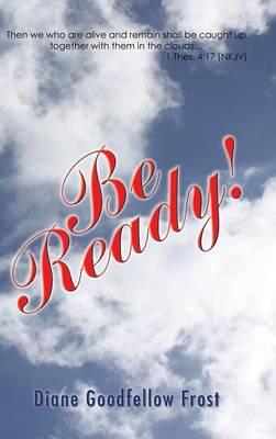 Be Ready! (Hardback)