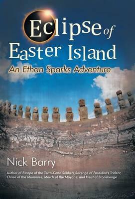 Eclipse of Easter Island: An Ethan Sparks Adventure (Hardback)