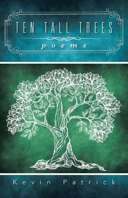 Ten Tall Trees: Poems (Paperback)