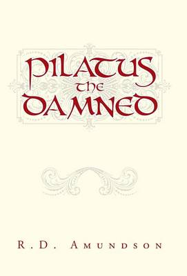 Pilatus the Damned (Hardback)
