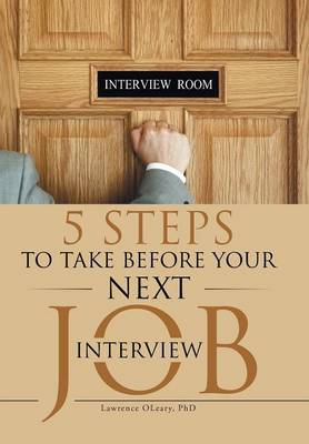 5 Steps to Take Before Your Next Job Interview (Hardback)