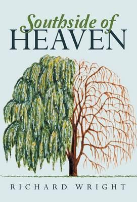 Southside of Heaven (Hardback)