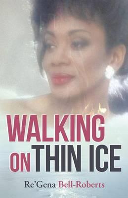 Walking on Thin Ice (Paperback)
