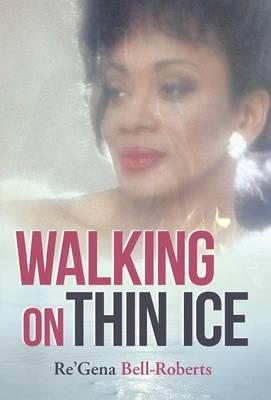 Walking on Thin Ice (Hardback)