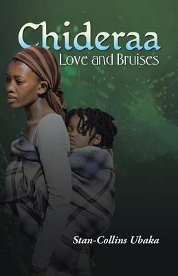 Chideraa: Love and Bruises (Paperback)