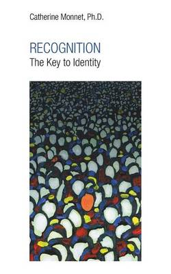 Recognition the Key to Identity (Paperback)