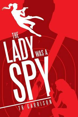 The Lady Was a Spy (Paperback)