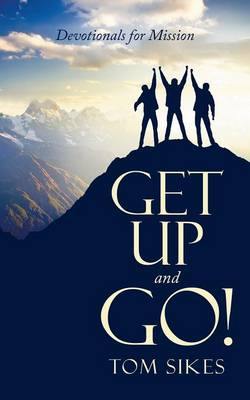 Get Up and Go!: Devotionals for Mission (Paperback)